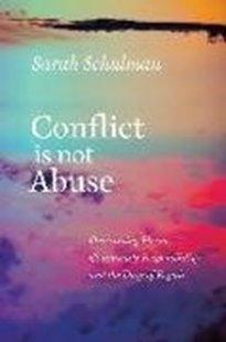 Bild von Schulman, Sarah: Conflict Is Not Abuse