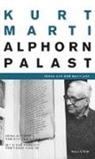 Bild von Marti, Kurt : Der Alphornpalast