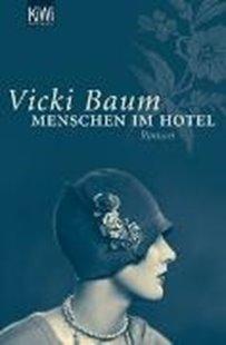Bild von Baum, Vicki: Menschen im Hotel