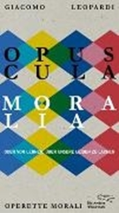 Bild von Leopardi, Giacomo : Opuscula moralia