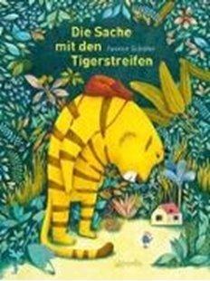 Bild von Schäfer, Jasmin: Die Sache mit den Tigerstreifen