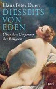 Bild von Duerr, Hans Peter: Diesseits von Eden