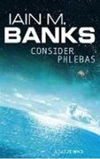 Bild von Banks, Iain M.: Consider Phlebas