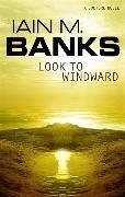 Bild von Banks, Iain M.: Look To Windward