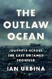 Bild von Urbina, Ian: The Outlaw Ocean