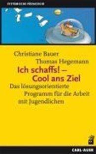 Bild von Bauer, Christiane : Ich schaffs! - Cool ans Ziel