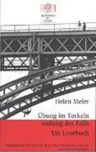 Bild von Meier, Helen : Übung im Torkeln entlang des Falls. Ein Lesebuch