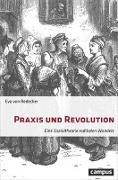 Bild von von Redecker, Eva: Praxis und Revolution