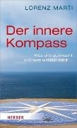 Bild von Marti, Lorenz: Der innere Kompass