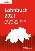 Bild von Volkswirtschaftsdirektion Kanton Zürich Amt für Wirtschaft und Arbeit, Arbeitsbedingungen (Hrsg.): Lohnbuch 2021