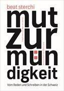 Bild von Sterchi, Beat: Mut zur Mündigkeit
