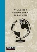 Bild von Mielke, Rita : Atlas der verlorenen Sprachen. Irokesisch, Tofalarisch, Bora oder Quechua: Entdecken Sie die Sprachen der Welt im illustrierten Bildband. Originelles Geschenk für Sprachfreunde und Weltenbummler