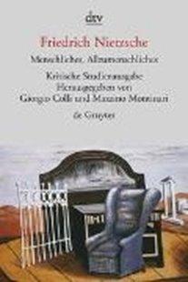 Bild von Nietzsche, Friedrich : Menschliches, Allzumenschliches I und II