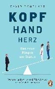 Bild von Goodhart, David: Kopf, Hand, Herz - Das neue Ringen um Status (eBook)