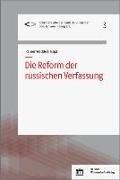 Bild von Wedde, Rainer (Hrsg.): Die Reform der russischen Verfassung