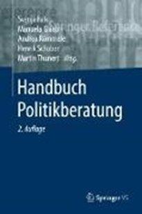 Bild von Falk, Svenja (Hrsg.) : Handbuch Politikberatung