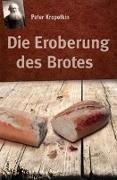 Bild von Kropotkin, Peter : Die Eroberung des Brotes