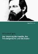 Bild von Engels, Friedrich: Der Ursprung der Familie, des Privateigentums und des Staats