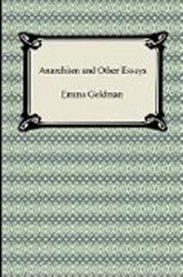 Bild von Goldman, Emma: Anarchism and Other Essays