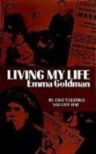 Bild von Goldman, Emma: Living My Life, Vol. 1