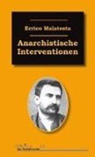 Bild von Malatesta, Errico: Anarchistische Interventionen