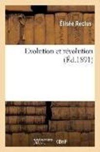 Bild von Reclus, Elisée: Evolution Et Révolution 6e Édition