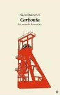 Bild von Nanni, Balestrini: Carbonia