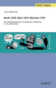 Bild von Spaltenstein, Laure: Berlin 1830, Wien 1870, München 1910