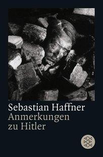 Bild von Haffner, Sebastian: Anmerkungen zu Hitler