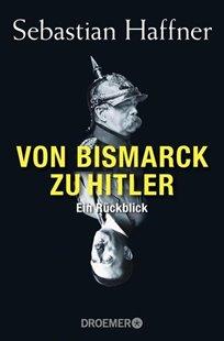 Bild von Haffner, Sebastian: Von Bismarck zu Hitler