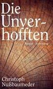 Bild von Nußbaumeder, Christoph: Die Unverhofften