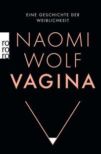 Bild von Wolf, Naomi : Vagina