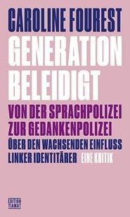 Bild von Fourest, Caroline : Generation Beleidigt
