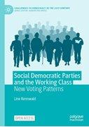 Bild von Rennwald, Line: Social Democratic Parties and the Working Class