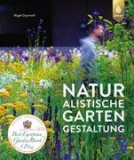 Bild von Dunnett, Nigel: Naturalistische Gartengestaltung