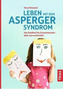 Bild von Attwood, Tony: Leben mit dem Asperger-Syndrom