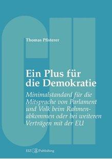 Bild von Pfisterer, Thomas: Ein Plus für die Demokratie