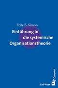 Bild von Simon, Fritz B.: Einführung in die systemische Organisationstheorie