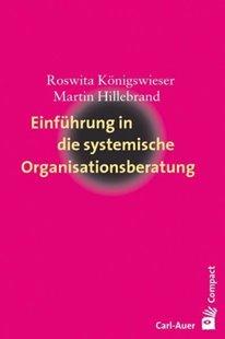 Bild von Königswieser, Roswita : Einführung in die systemische Organisationsberatung