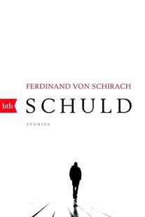 Bild von Schirach, Ferdinand von: Schuld