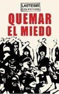 Bild von Colectivo Lastesis, Colectivo Lastesis: Quemar El Miedo