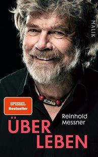 Bild von Messner, Reinhold: Über Leben
