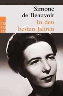 Bild von Beauvoir, Simone de : In den besten Jahren