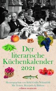 Bild von Schönfeldt,, Sybil Gräfin: Der literarische Küchenkalender 2021