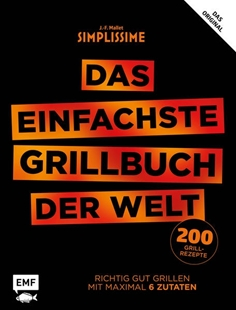 Bild von Mallet, Jean-Francois : Simplissime - Das einfachste Grillbuch der Welt