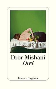 Bild von Mishani, Dror : Drei