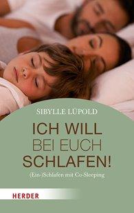 Bild von Lüpold, Sibylle: Ich will bei euch schlafen!