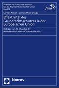 Bild von Nowak, Carsten (Hrsg.) : Effektivität des Grundrechtsschutzes in der Europäischen Union