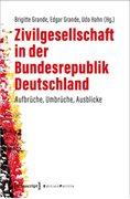 Bild von Grande, Brigitte (Hrsg.) : Zivilgesellschaft in der Bundesrepublik Deutschland