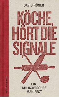 Bild von Höner, David: Köche, hört die Signale!